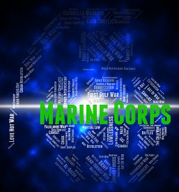 picture of corps  - Marine Corps Representing Naval Infantry And Wordclouds - JPG