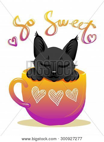 poster of Cute Cat In Cup Violet Color Vector Illustration. Black Kitty With Handwritten Glitter Lettering. Gi