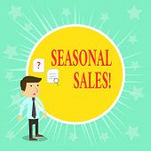 Word Writing Text Seasonal Sales. Business Concept For Discount Which Is Offered On Goods At Particu poster