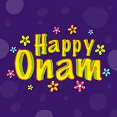 image of onam festival  - Stylish text Happy Onam on colorful flowers decorated purple background for South Indian Festival celebrations - JPG