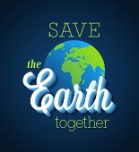 picture of save earth  - Save the Earth together - JPG