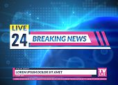 Breaking News. Tv Reporting Screen Banner Template Design. Breaking Television News, Online Broadcas poster