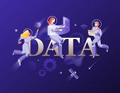 Data Word And Developers In Spacesuits. Vector Metaphor Of Big Data, Data Analytics, Data Storage. B poster