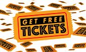 Get Free Tickets Event Concert Movie Performance Win Contest 3d Illustration poster