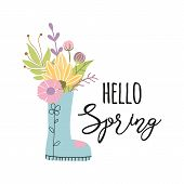 Hello Spring Phrase Decorated Flower Bouquet In Boots Vector Inspirational Phrase poster