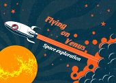 Space Rocket Flying To The Planet Venus. Vector Poster On The Theme Of Space Research. Space Explora poster