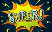 Comic Book Background With Speech Bubble Super. Cartoon Poster In Comics And Pop Art Style With Mult poster