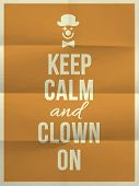 picture of clowns  - Keep calm and clown on quote on colorful folded in four paper texture with frame - JPG