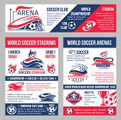 Soccer Cup Match Or Football Championship Posters And Banner Templates. Vector Design Of Soccer Club poster