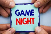 Handwriting Announcement Text Showing Game Night. Business Photo Showcasing Entertainment Fun Play T poster