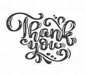 Thank You Vintage Text Handwritten Inscription. Quote Hand Drawn Lettering. Thank You Calligraphy. T poster