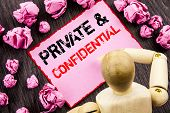 Conceptual Hand Text Showing Private And Confidential. Concept Meaning Security Secret Sensitive Cla poster