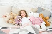 Girl Child Wear Pajamas. Play Soft Toy Before Go Sleep. Sleep With Toy. Comfortable Bedroom. Relaxin poster