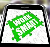 Work Smart Smartphone Means Employee Productivity And Efficiency
