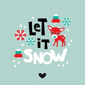 foto of shiting  - Let it snow holiday postcard cover design with Christmas tree and reindeer and hand lettering background in vector - JPG