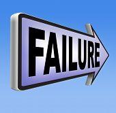 pic of fail job  - fail attempt exam or important test failure - JPG