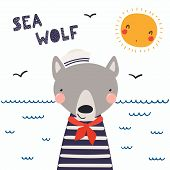 Hand Drawn Vector Illustration Of A Cute Funny Wolf Sailor In A Cap And Neckerchief, With Lettering  poster