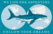 Vector Banner With Hand-drawn Shark On The Background Of World Map In Retro Style. Illustration On T poster