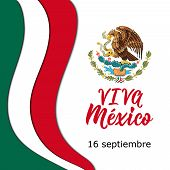 Text In Spanish: Viva Mexico, 16 September. Lettering. Mexico Happy Independence Day Greeting Card.  poster