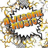 Awesome Music - Comic Book Style Word On Abstract Background. poster