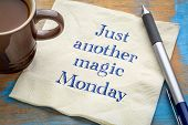 Just another magic Monday note - handwriting on a napkin with coffee poster