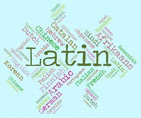 pic of dialect  - Latin Language Indicating Dialect Lingo And Translator - JPG