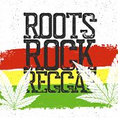 Постер, плакат: Roots rock reggae quote Rastafarian flag grunge background