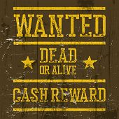 Wanted poster. Wild West Design template. Wanted sign on wooden texture. Grunge styled. Retro look poster