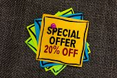 Text Sign Showing Special Offer 20 Off. Conceptual Photo Discounts Promotion Sales Retail Marketing  poster