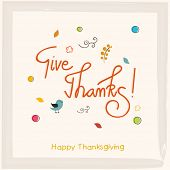 pic of give thanks  - Thanksgiving greeting card with stylish text Give Thanks on ribbon decorated beige background  - JPG