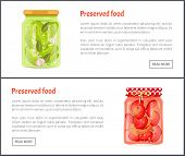 Preserved Food Banners, Vegetable In Brine. Cucumbers With Garlic And Spicy Chili Pepper Inside Jars poster