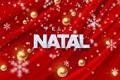 Feliz Natal. Merry Christmas. Vector Illustration. Holiday Decoration Of White Paper Letters, Golden poster