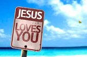 picture of jesus sign  - Jesus Loves You sign with a beach on background - JPG