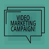 Conceptual Hand Writing Showing Video Marketing Campaign. Business Photo Text Assessing The Benefit  poster