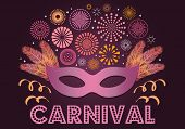 Colorful Fireworks, Carnival Mask, Feathers, On Dark Background, With Text Carnival. Vector Illustra poster