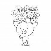 My Little Princess. Cute Piggy In Crown. poster