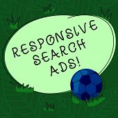 Handwriting Text Responsive Search Ads. Concept Meaning To Increase The Likelihood That Your Ad Show poster