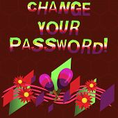 Conceptual Hand Writing Showing Change Your Password. Business Photo Showcasing Resetting The Passwo poster