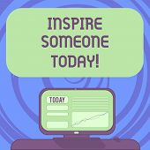 Text Sign Showing Inspire Someone Today. Conceptual Photo Make Someone Feel That They Can Do It What poster