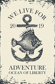 Retro Banner With Ship Anchor And A Big Hand Drawn Fish With Words We Live For Adventure. Vector Ill poster