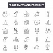 Fragrances And Perfumes Line Icons For Web And Mobile Design. Editable Stroke Signs. Fragrances And  poster