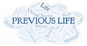 Previous Life Word Cloud. Wordcloud Made With Text Only. poster