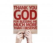 foto of blessed  - Thank You God For Blessing Me Much More Than I Deserve card isolated on white background - JPG