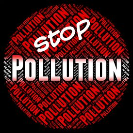 foto of polution  - Stop Pollution Indicating Air Polution And Filth - JPG