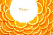 Background of orange slices. Shape of a circle of orange slices. poster