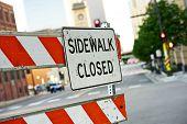 pic of barricade  - Sidewalk Closed Sign and Road Barricade - JPG