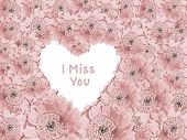 picture of miss you  - light pink gerber daisies with heart shaped copy space and text  - JPG