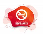 Fluid Badge. No Smoking Sign Icon. Quit Smoking. Cigarette Symbol. Abstract Shape. Gradient Smoke Ic poster