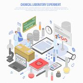 Science Chemical Laboratory Experiment Concept Background. Isometric Illustration Of Science Chemica poster