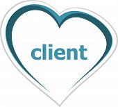 Marketing Concept, Client Word On Love Heart